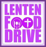Lenten Food Drive Due Date April 24, 2016